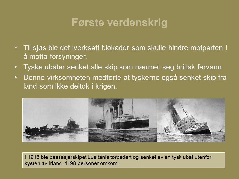 Første verdenskrig Til sjøs ble det iverksatt blokader som skulle hindre motparten i å motta forsyninger.