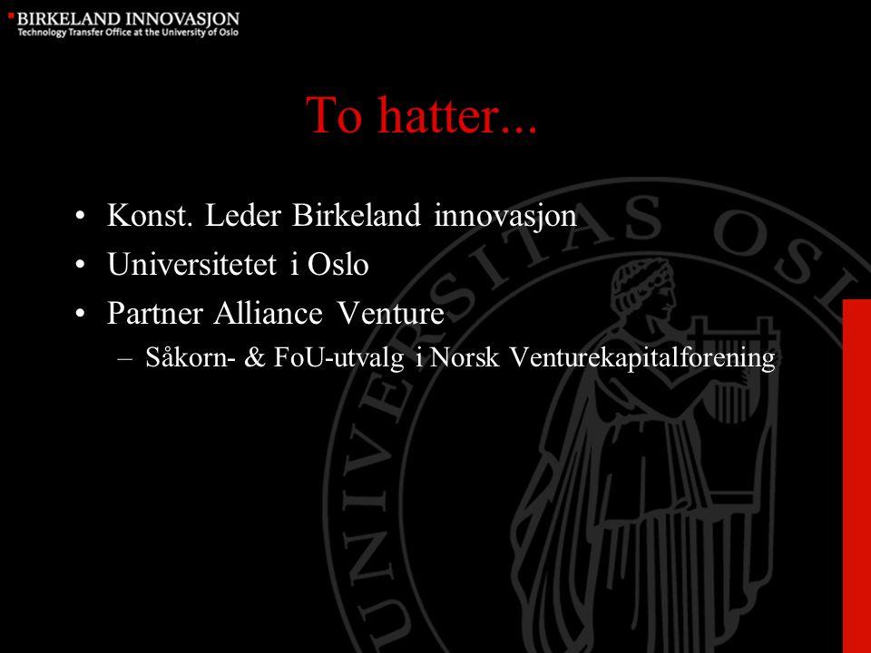 Såkornfond i Norge START-fondet AS NOK 320 mill.Såkorninvest Innlandet AS NOK 60 mill.