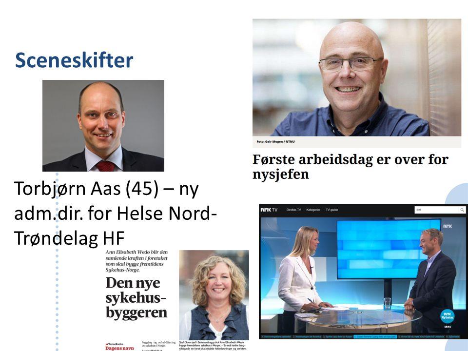 Sceneskifter Torbjørn Aas (45) – ny adm.dir. for Helse Nord- Trøndelag HF