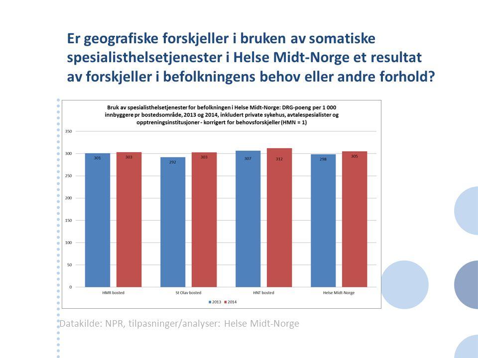 Er geografiske forskjeller i bruken av somatiske spesialisthelsetjenester i Helse Midt-Norge et resultat av forskjeller i befolkningens behov eller an