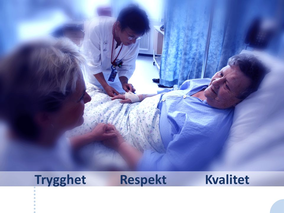 Nasjonale resultater: Bedre pasient-opplevelse Topp score: 100