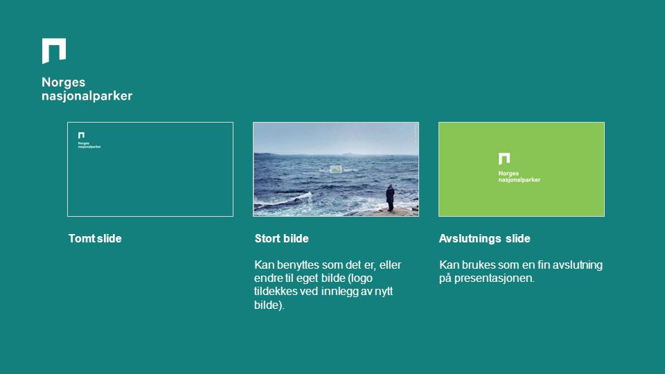 Tomt slideStort bilde Kan benyttes som det er, eller endre til eget bilde (logo tildekkes ved innlegg av nytt bilde).