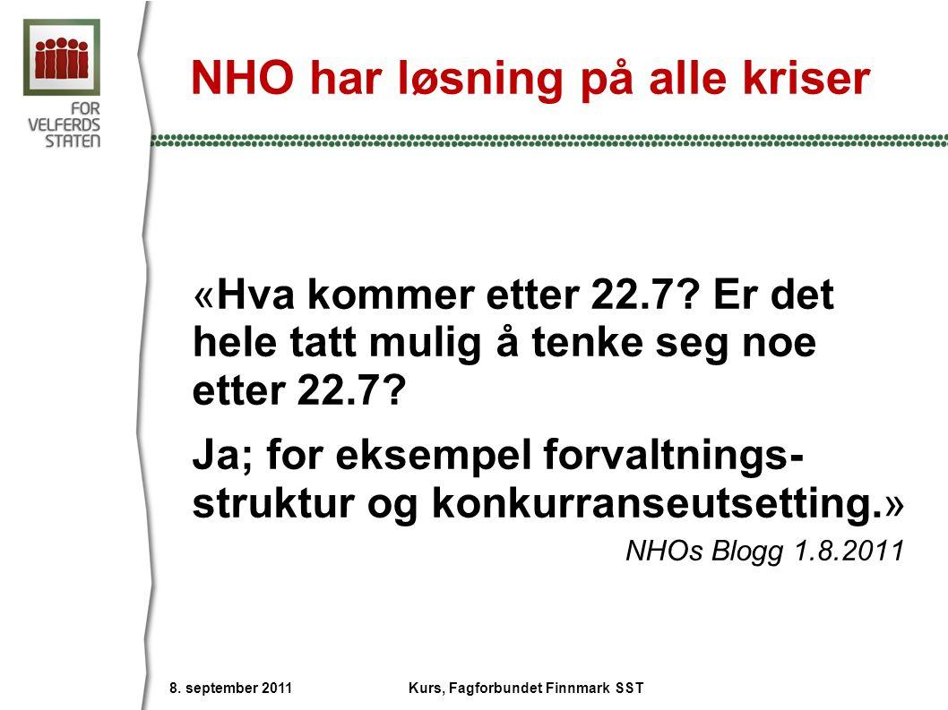 NHO har løsning på alle kriser «Hva kommer etter 22.7? Er det hele tatt mulig å tenke seg noe etter 22.7? Ja; for eksempel forvaltnings- struktur og k