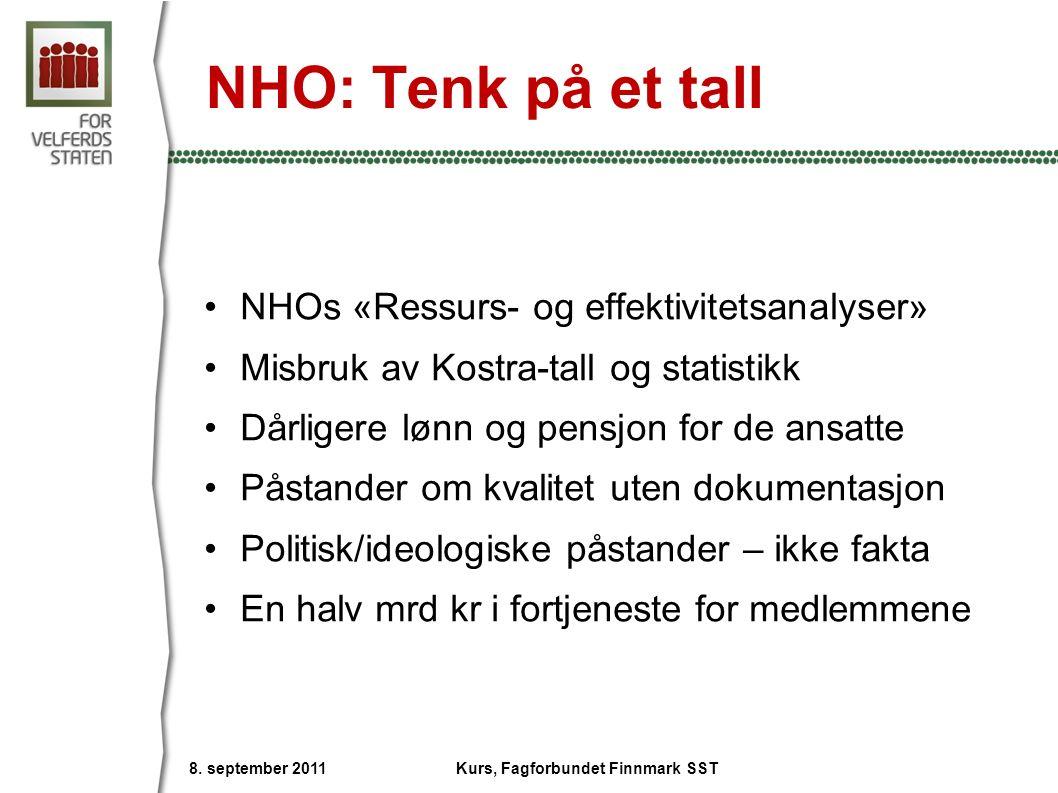 NHO: Tenk på et tall NHOs «Ressurs- og effektivitetsanalyser» Misbruk av Kostra-tall og statistikk Dårligere lønn og pensjon for de ansatte Påstander