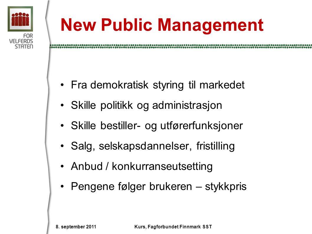 New Public Management Fra demokratisk styring til markedet Skille politikk og administrasjon Skille bestiller- og utførerfunksjoner Salg, selskapsdann