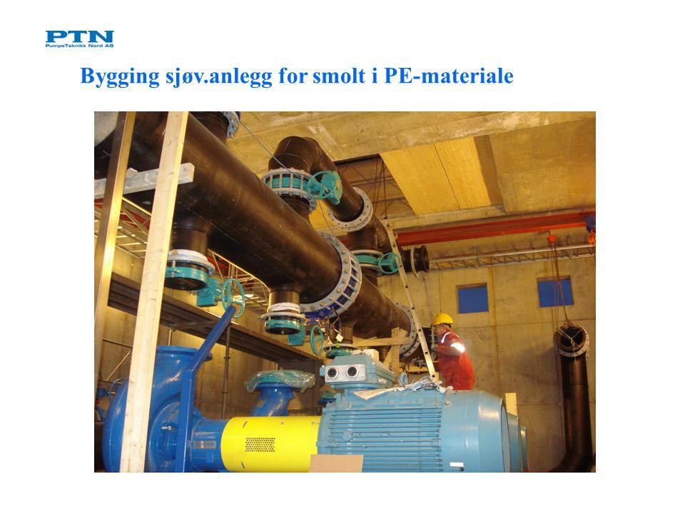 Bygging sjøv.anlegg for smolt i PE-materiale