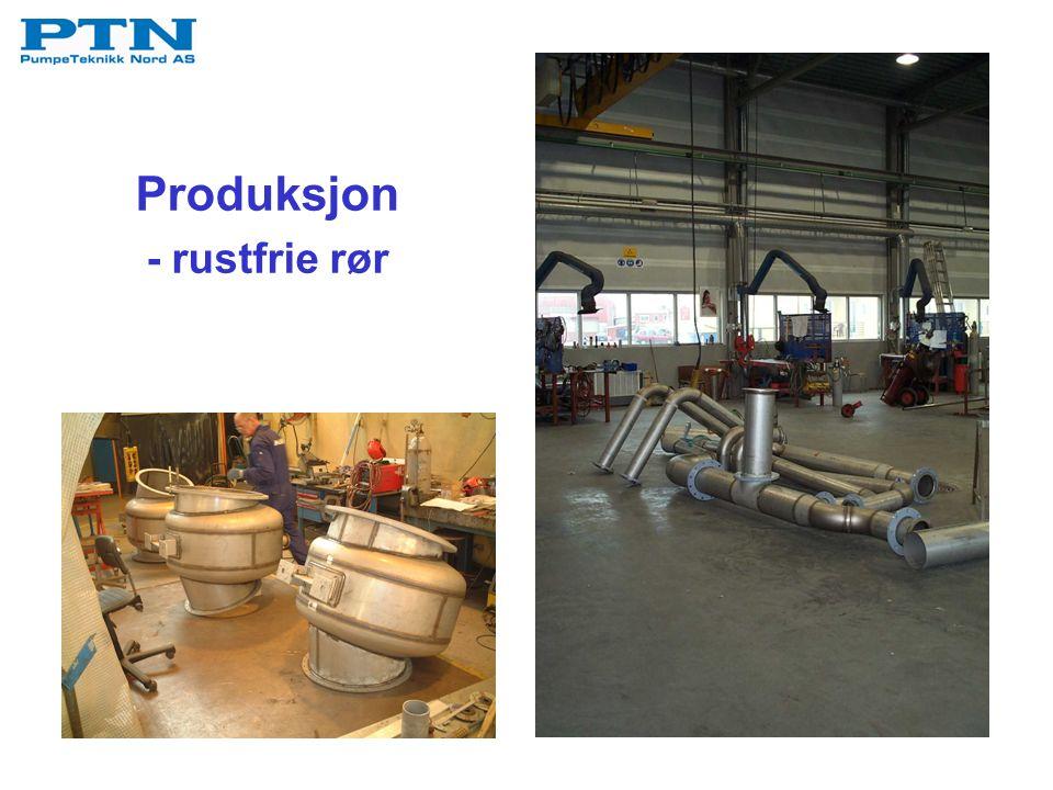 Produksjon - rustfrie rør