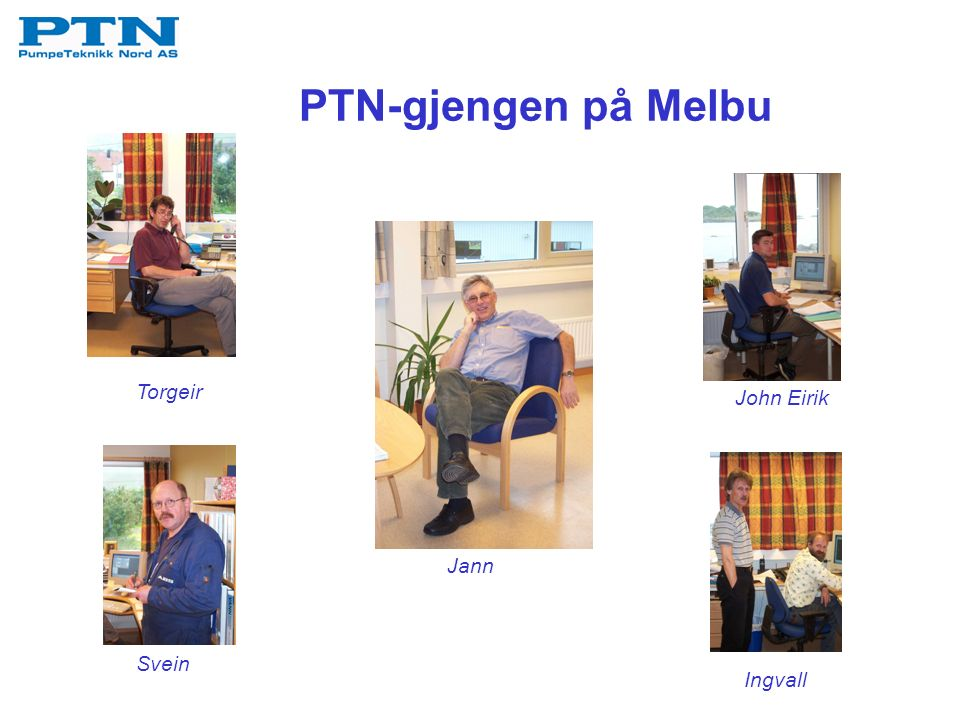Svein Ingvall Jann Torgeir John Eirik PTN-gjengen på Melbu