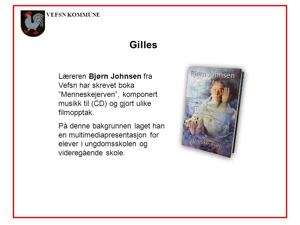 VEFSN KOMMUNE Gilles Læreren Bjørn Johnsen fra Vefsn har skrevet boka Menneskejerven , komponert musikk til (CD) og gjort ulike filmopptak.