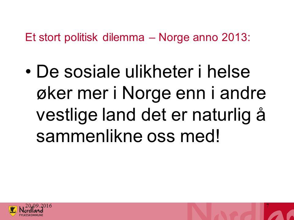 7 Et stort politisk dilemma – Norge anno 2013: De sosiale ulikheter i helse øker mer i Norge enn i andre vestlige land det er naturlig å sammenlikne oss med!