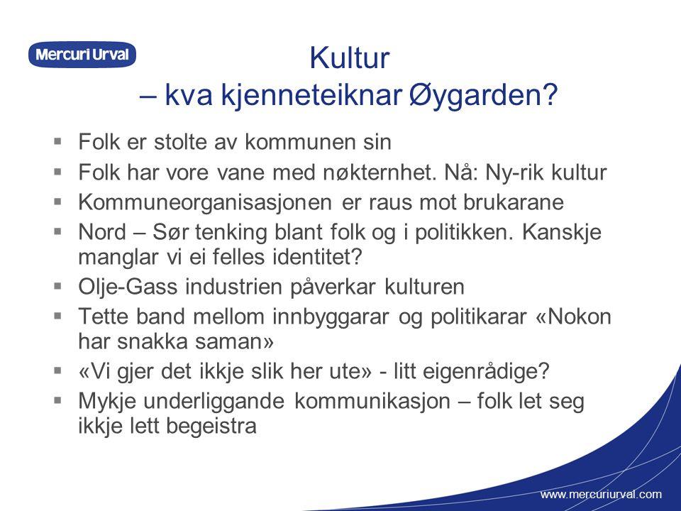 www.mercuriurval.com Kultur – kva kjenneteiknar Øygarden.