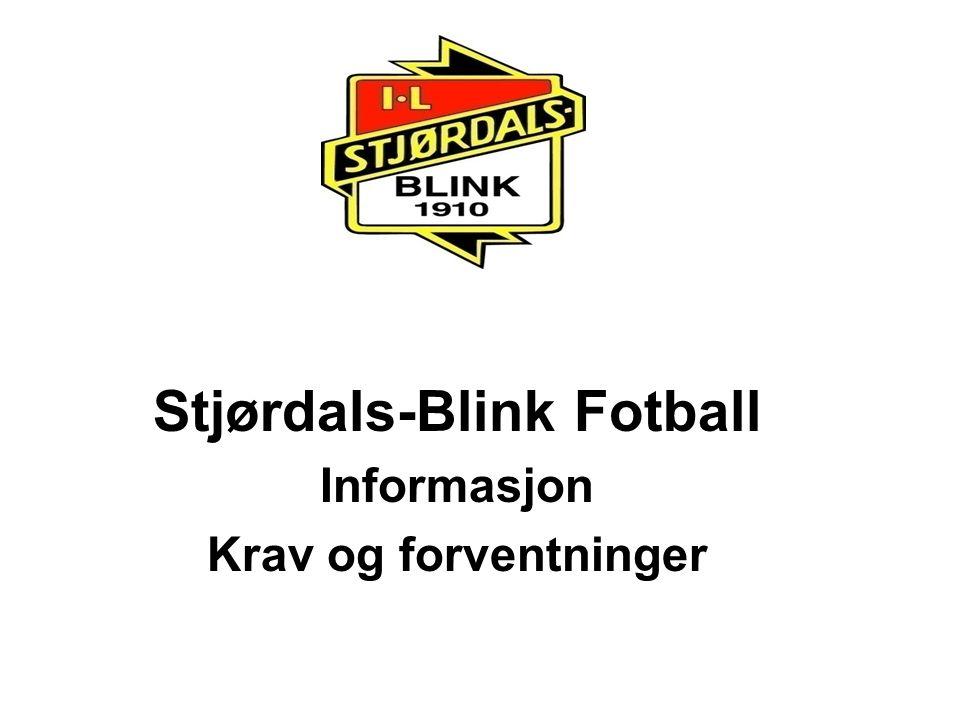 Stjørdals-Blink Fotball Informasjon Krav og forventninger