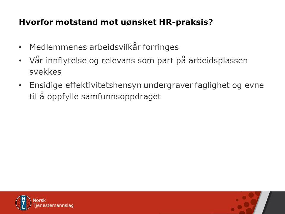 Hvorfor motstand mot uønsket HR-praksis.