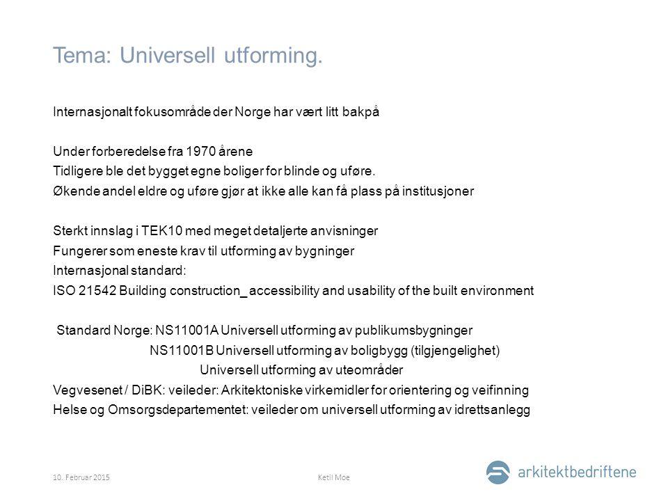 Tema: Universell utforming.