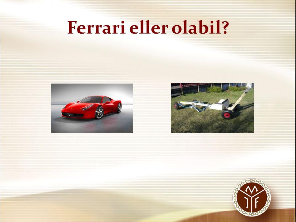 Ferrari eller olabil?