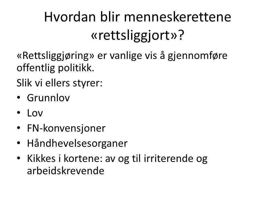 Menneskerettserklæringen (1948) Article 26.(1) Everyone has the right to education.