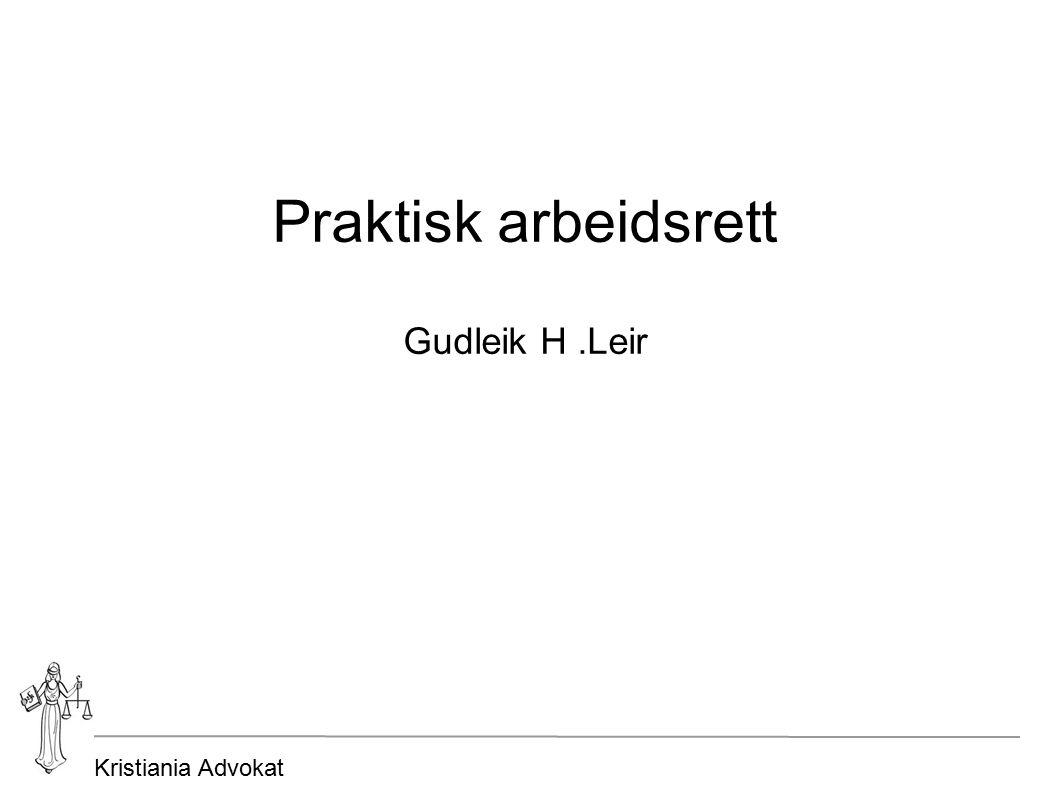 Kristiania Advokat Fast ansettelse Løper inntil oppsigelse Opphør, oppsigelse eller avskjed