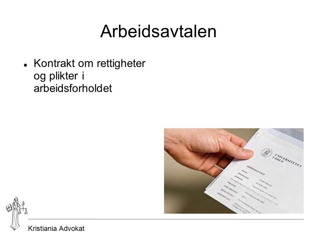 Kristiania Advokat Arbeidsavtalen Kontrakt om rettigheter og plikter i arbeidsforholdet