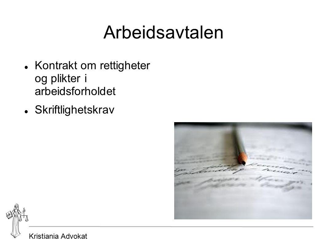 Kristiania Advokat Arbeidsavtalen Kontrakt om rettigheter og plikter i arbeidsforholdet Skriftlighetskrav