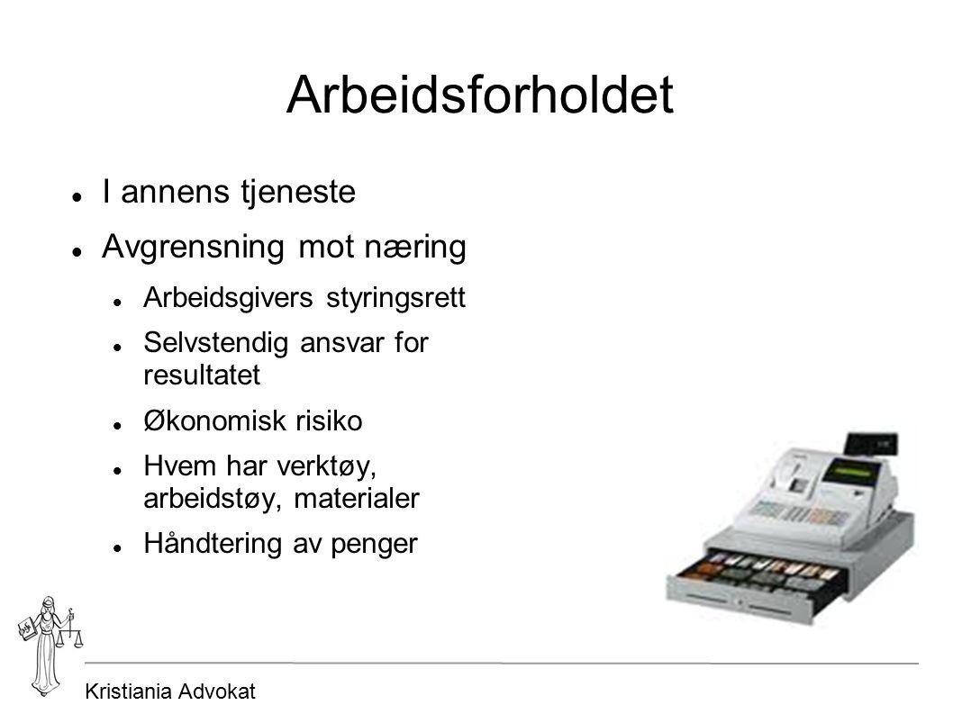 Kristiania Advokat Arbeidsgiveransvaret Definisjon: «...enhver som har tilsatt arbeidstaker for å utføre arbeid i sin tjeneste».