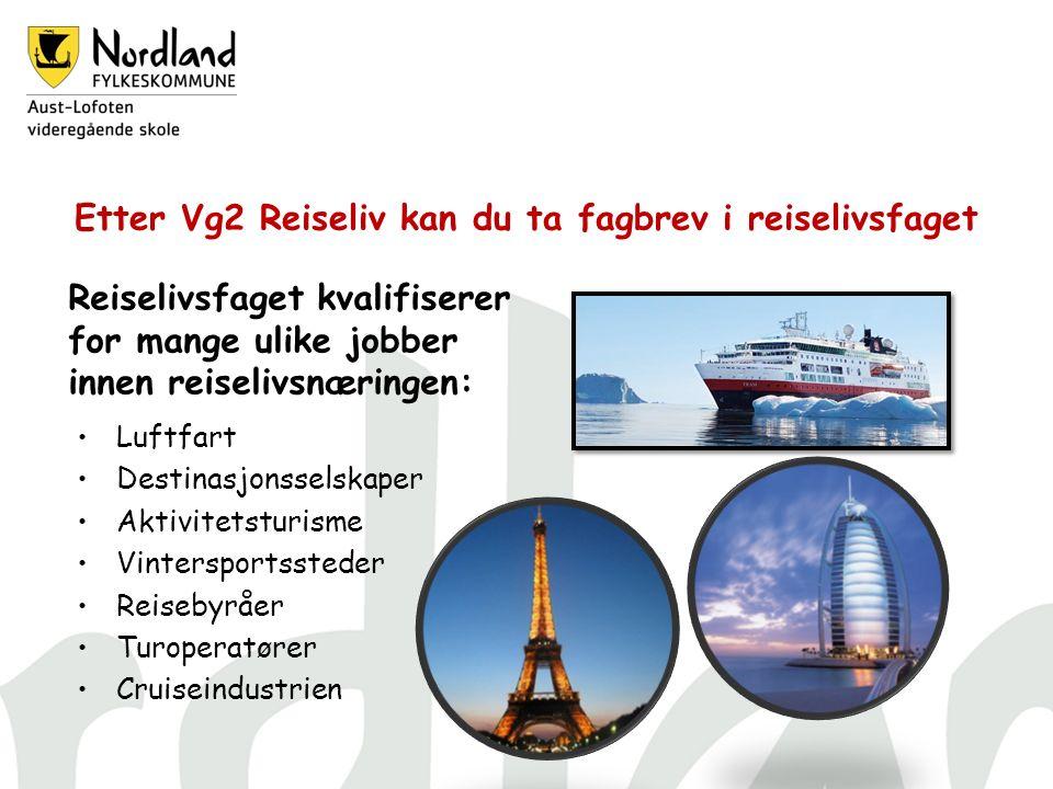 Etter Vg2 Reiseliv kan du ta fagbrev i reiselivsfaget Luftfart Destinasjonsselskaper Aktivitetsturisme Vintersportssteder Reisebyråer Turoperatører Cruiseindustrien Reiselivsfaget kvalifiserer for mange ulike jobber innen reiselivsnæringen: