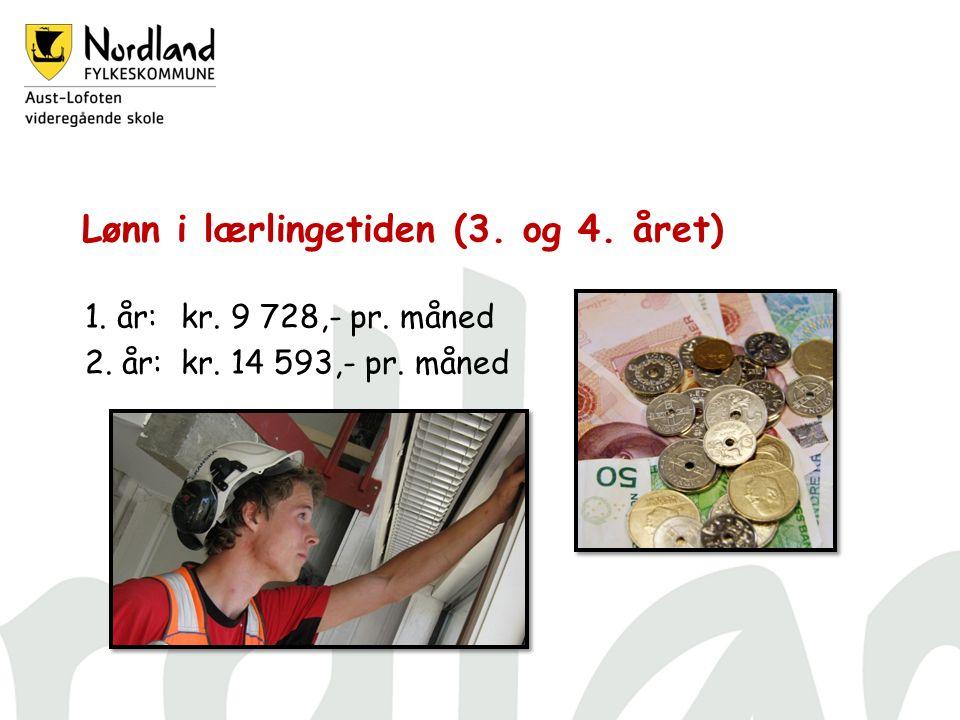 Lønn i lærlingetiden (3. og 4. året) 1. år:kr. 9 728,- pr. måned 2. år: kr. 14 593,- pr. måned