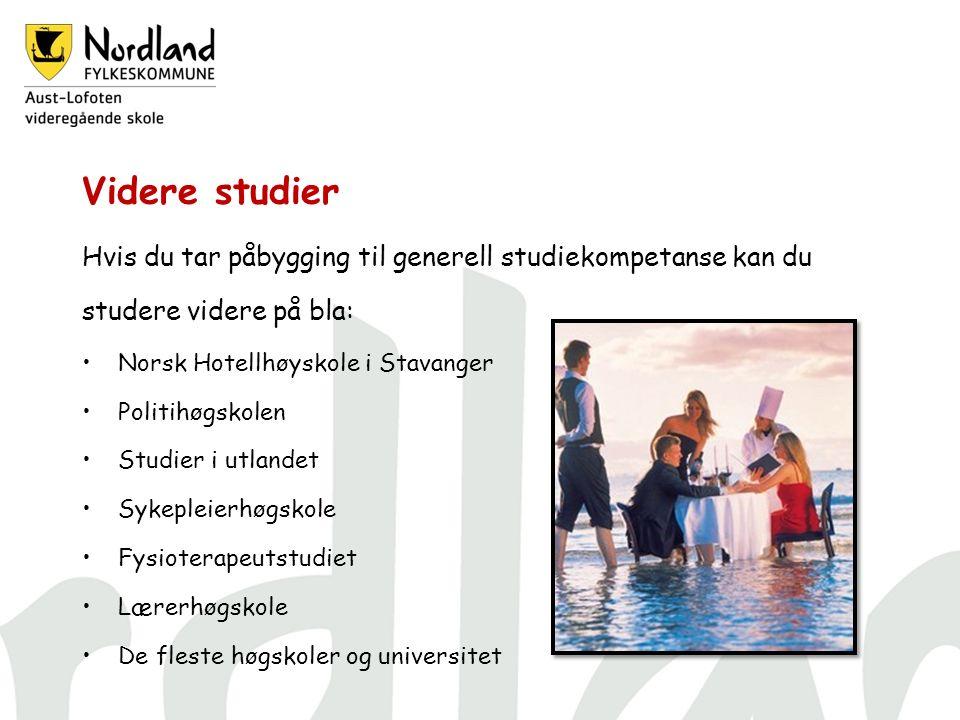 Videre studier Hvis du tar påbygging til generell studiekompetanse kan du studere videre på bla: Norsk Hotellhøyskole i Stavanger Politihøgskolen Studier i utlandet Sykepleierhøgskole Fysioterapeutstudiet Lærerhøgskole De fleste høgskoler og universitet