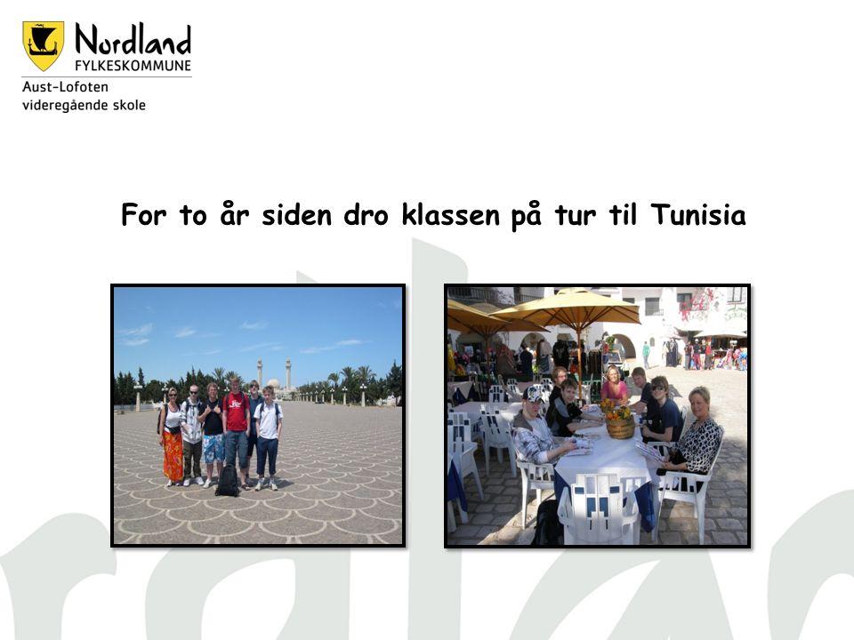 For to år siden dro klassen på tur til Tunisia