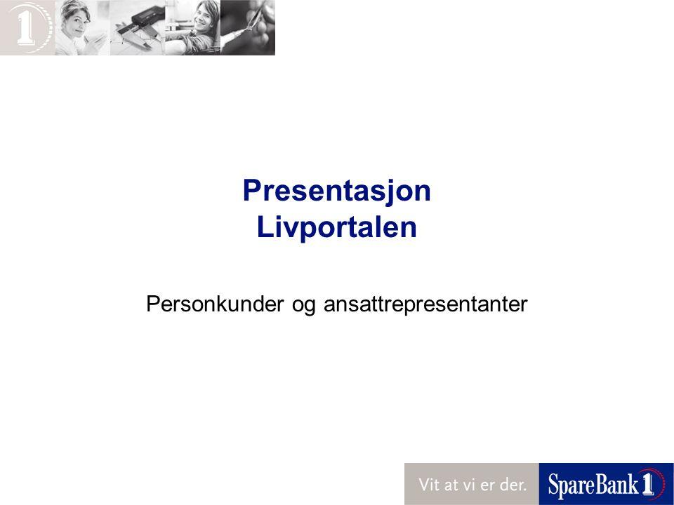 Presentasjon Livportalen Personkunder og ansattrepresentanter