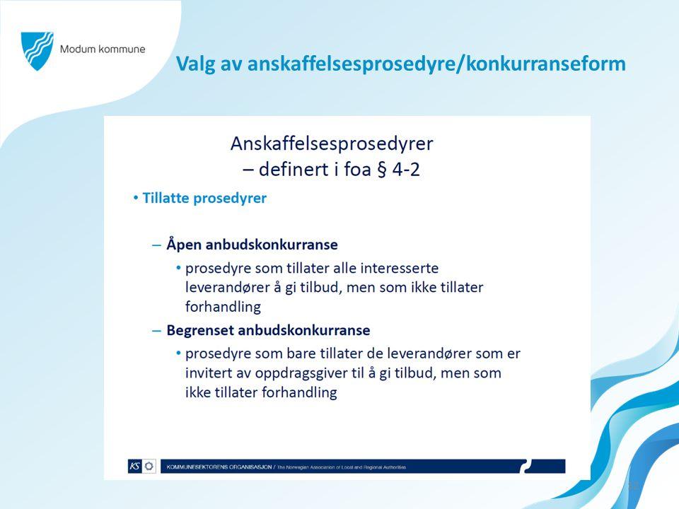 Valg av anskaffelsesprosedyre/konkurranseform 12