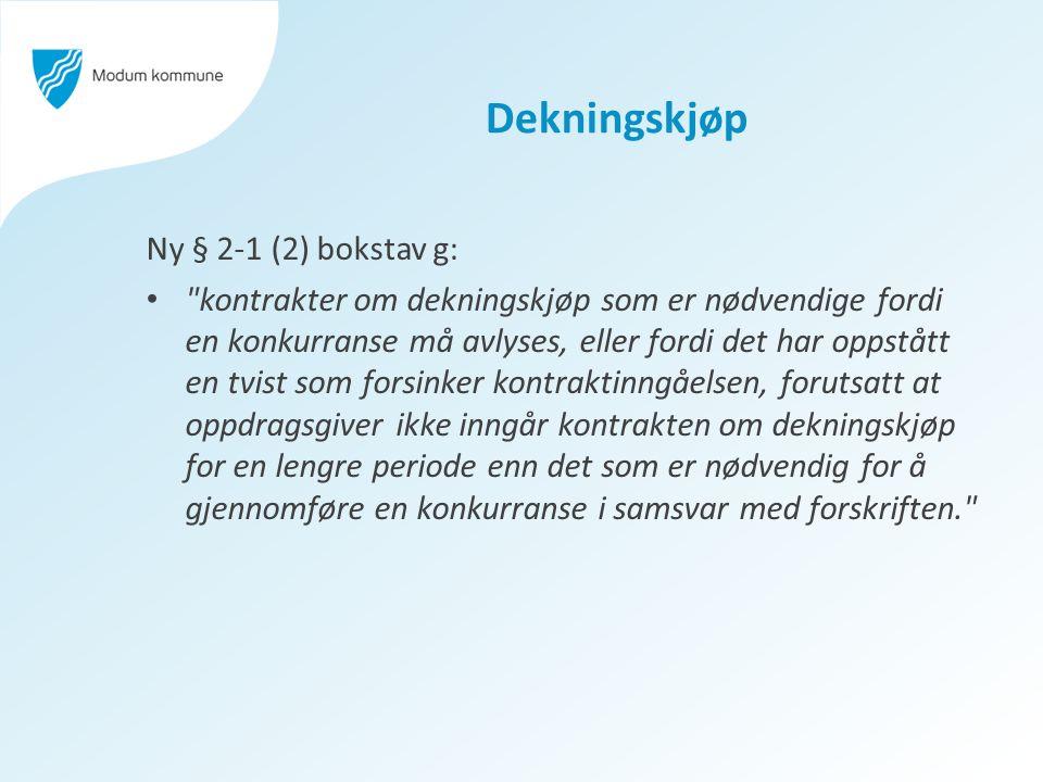 Dekningskjøp Ny § 2-1 (2) bokstav g: