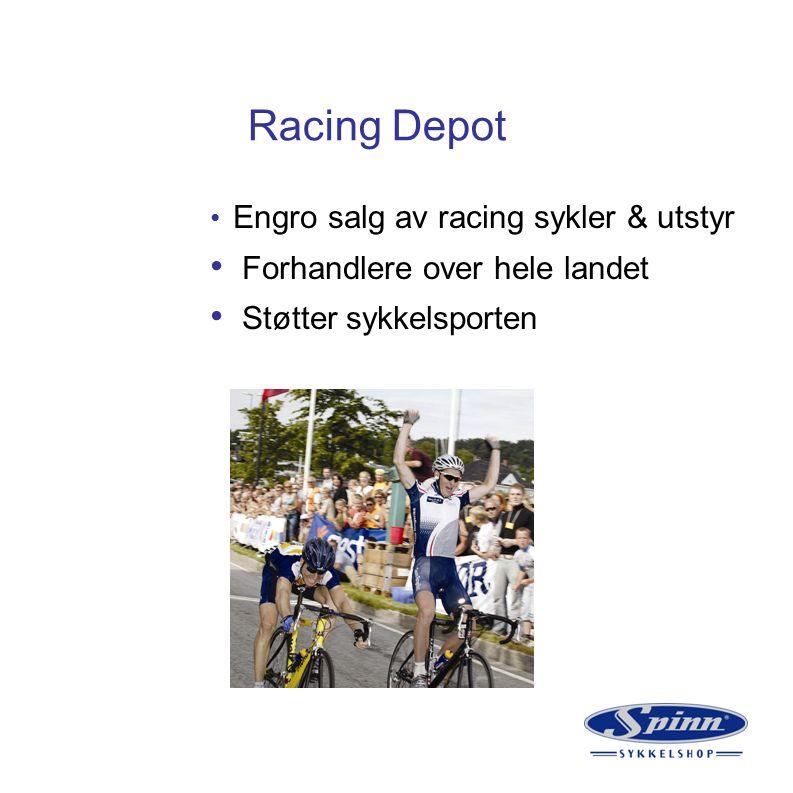 Racing Depot Engro salg av racing sykler & utstyr Forhandlere over hele landet Støtter sykkelsporten