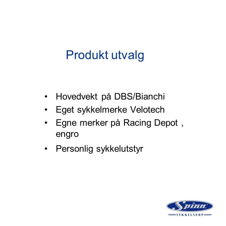 Produkt utvalg Hovedvekt på DBS/Bianchi Eget sykkelmerke Velotech Egne merker på Racing Depot, engro Personlig sykkelutstyr