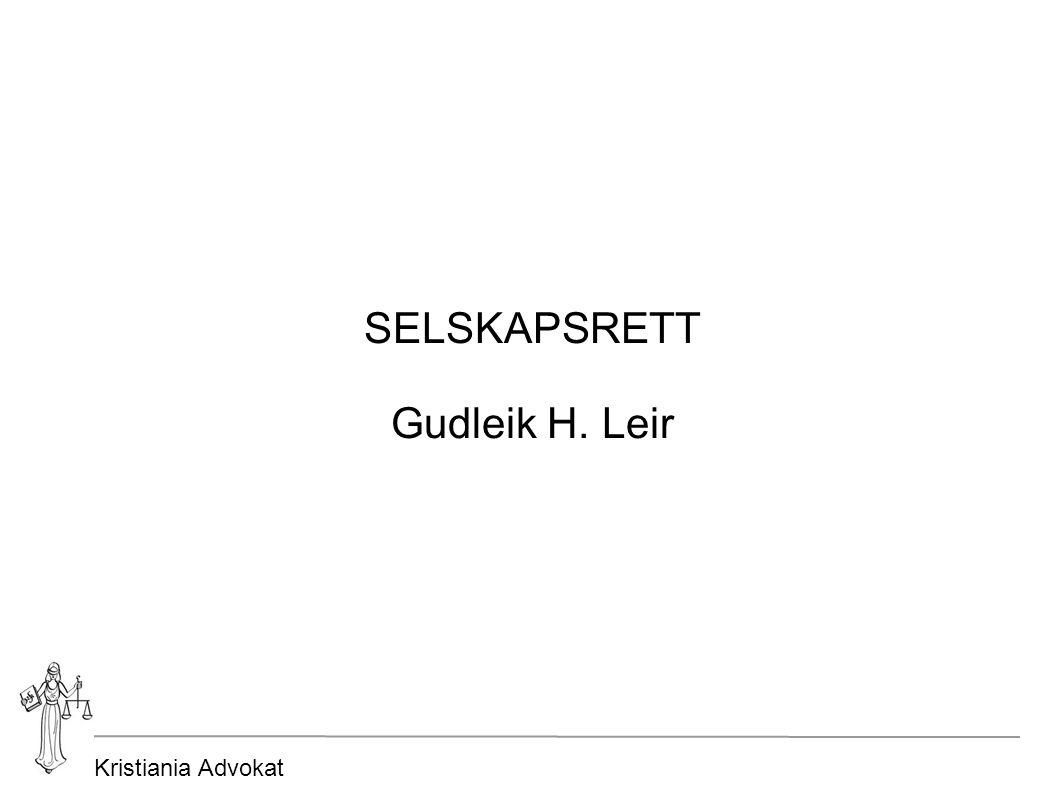 Kristiania Advokat SELSKAPSRETT Gudleik H. Leir