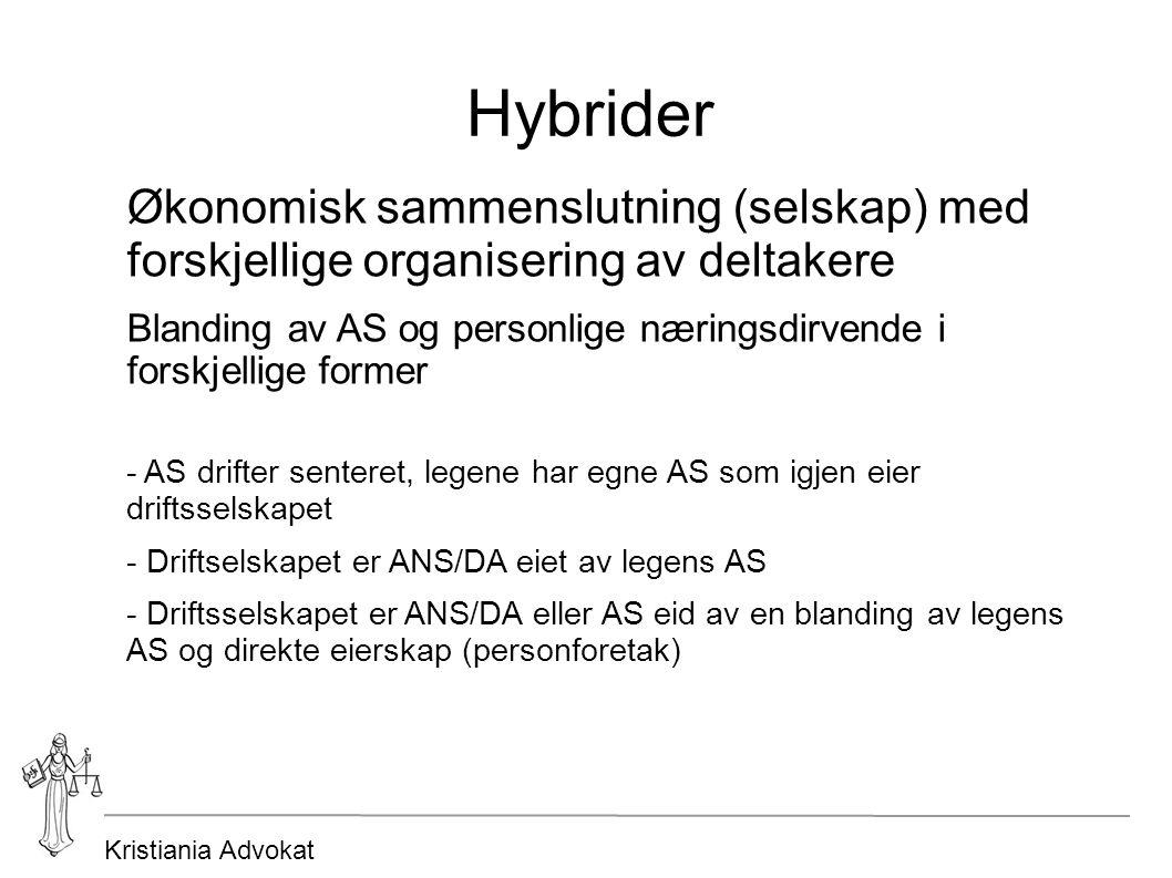 Kristiania Advokat Hybrider Økonomisk sammenslutning (selskap) med forskjellige organisering av deltakere Blanding av AS og personlige næringsdirvende