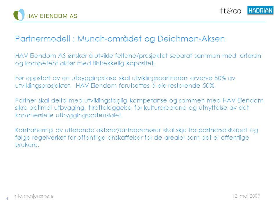 Informasjonsmøte 12.mai 2009 Prosjektet forutsettes gjennomført i 3 faser: 1.