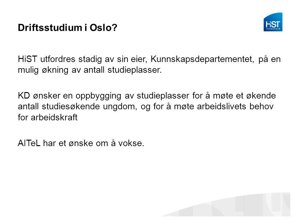 Driftsstudium i Oslo.