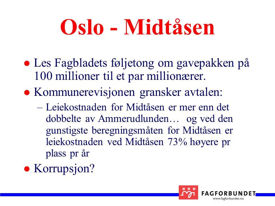 Oslo - Midtåsen Les Fagbladets føljetong om gavepakken på 100 millioner til et par millionærer.