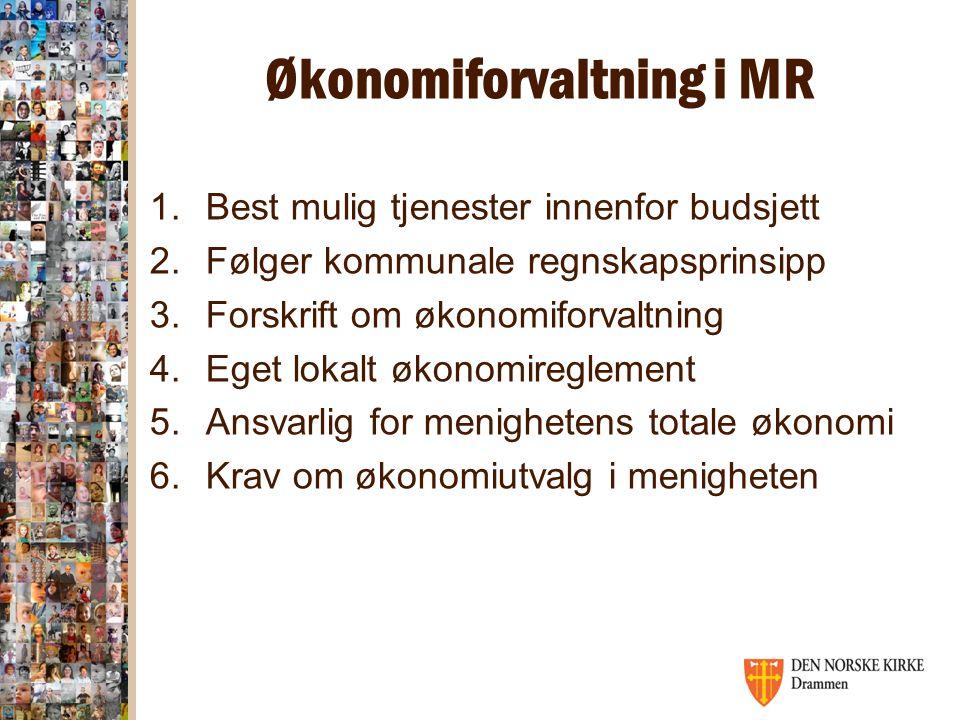 Økonomiforvaltning i MR 1.Best mulig tjenester innenfor budsjett 2.Følger kommunale regnskapsprinsipp 3.Forskrift om økonomiforvaltning 4.Eget lokalt