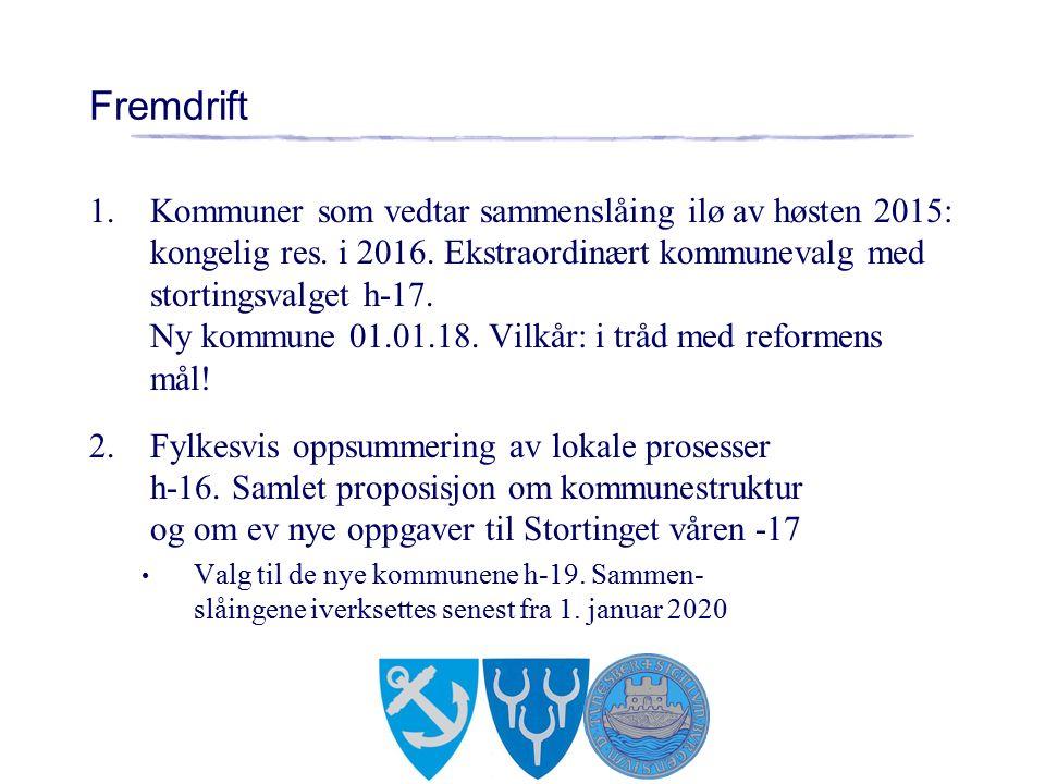 Fremdrift 1.Kommuner som vedtar sammenslåing ilø av høsten 2015: kongelig res.