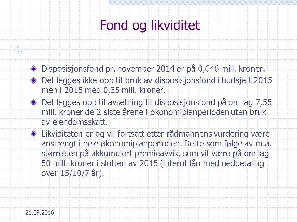 21.09.2016 Fond og likviditet Disposisjonsfond pr.