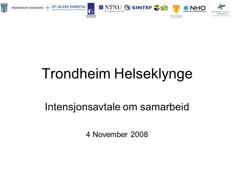 Trondheim Helseklynge Intensjonsavtale om samarbeid 4 November 2008