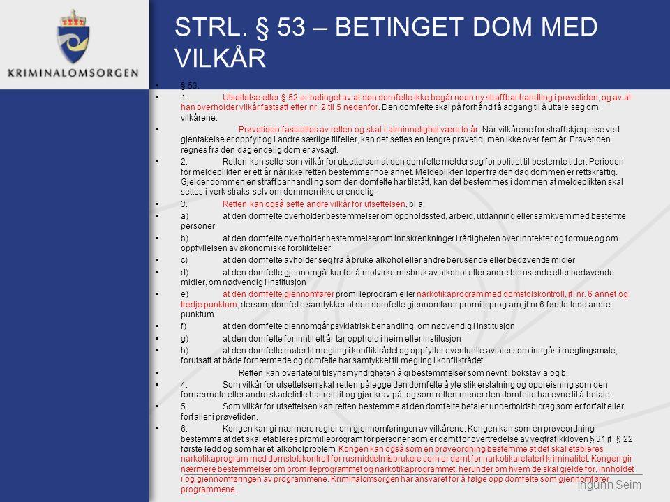STRL. § 53 – BETINGET DOM MED VILKÅR § 53.