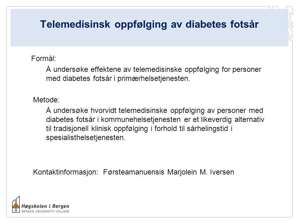 Telemedisinsk oppfølging av diabetes fotsår Formål: Å undersøke effektene av telemedisinske oppfølging for personer med diabetes fotsår i primærhelsetjenesten.
