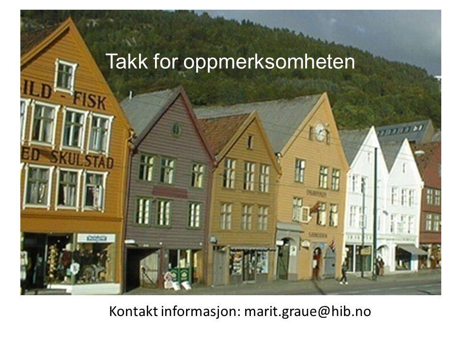 Takk for oppmerksomheten Kontakt informasjon: marit.graue@hib.no