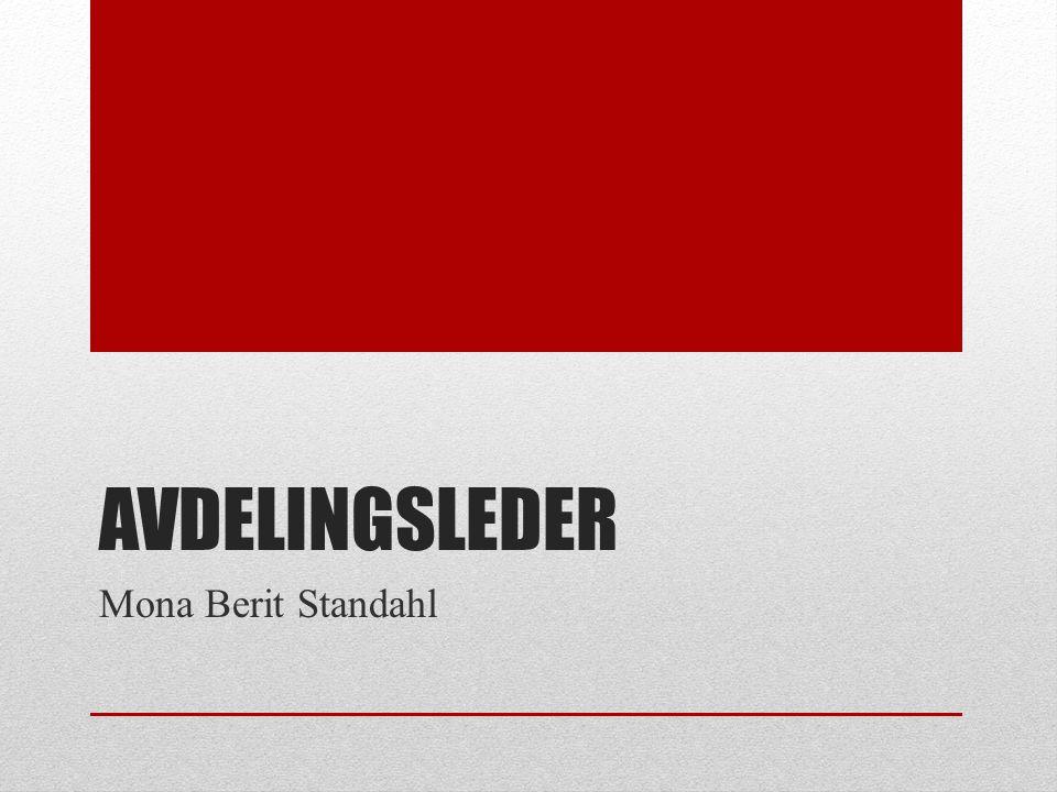 AVDELINGSLEDER Mona Berit Standahl