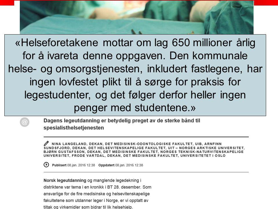 uib.no «Helseforetakene mottar om lag 650 millioner årlig for å ivareta denne oppgaven.