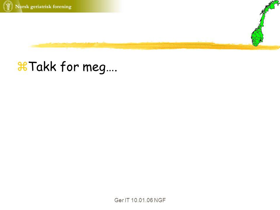 Ger IT 10.01.06 NGF zTakk for meg….