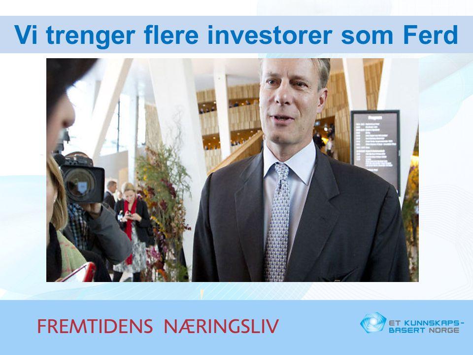 Vi trenger flere investorer som Ferd