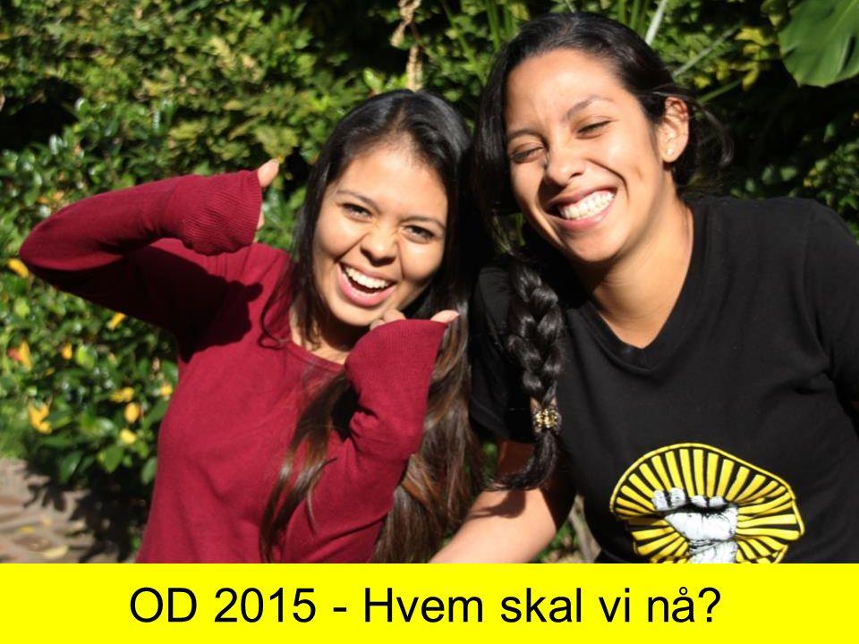 OD 2015 - Hvem skal vi nå?